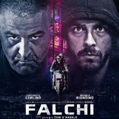 ANTEPRIME. Falchi, di T. D'Angelo | Dal 2 Marzo in sala