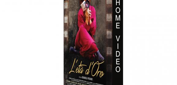 HOME VIDEO. L'età d'oro- director's cut, di E. Piovano | Domani regalale una mimosa, oppure…